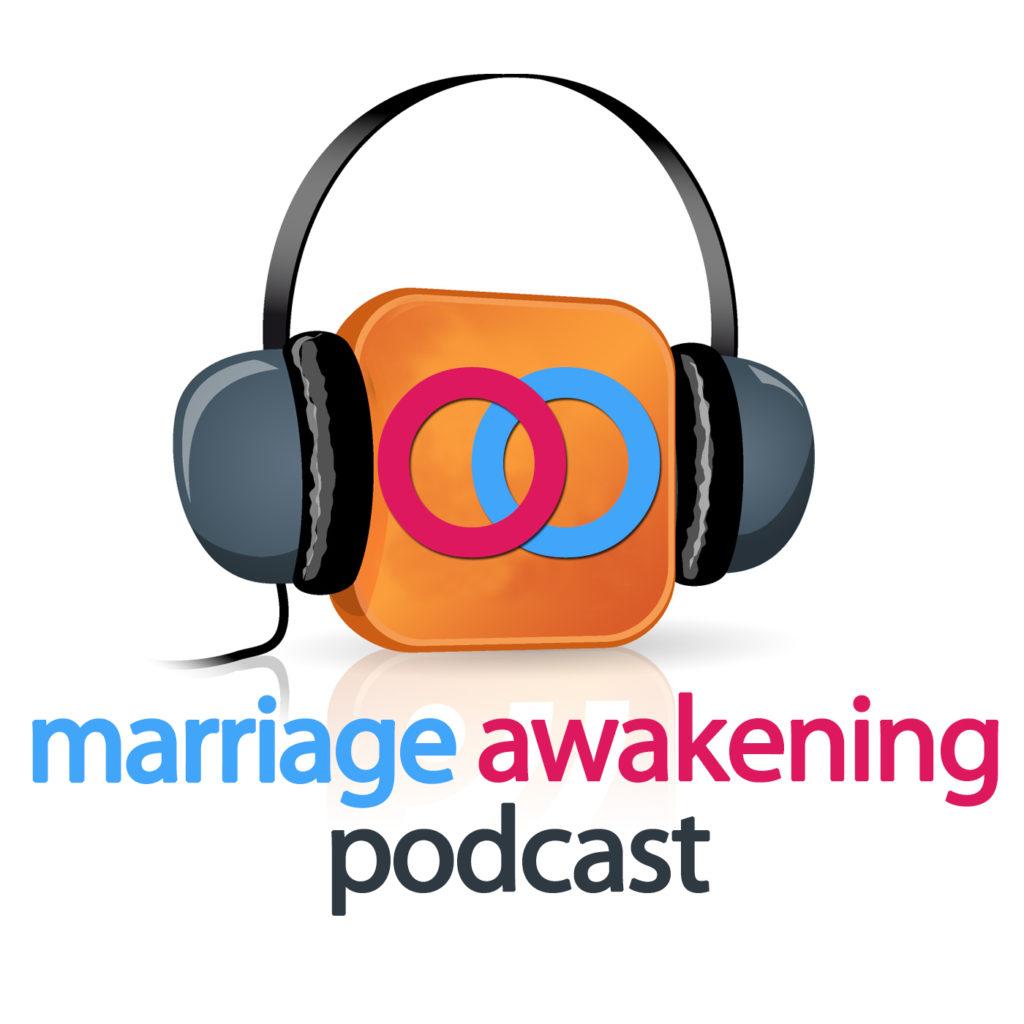 Marriage Awakening Podcast